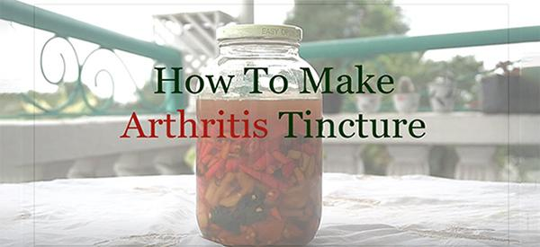 How to Make an Arthritis Tincture