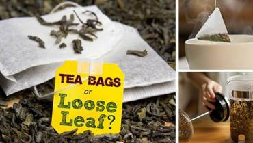 Loose Leaf Tea or Tea Bags? Which one Is Better?